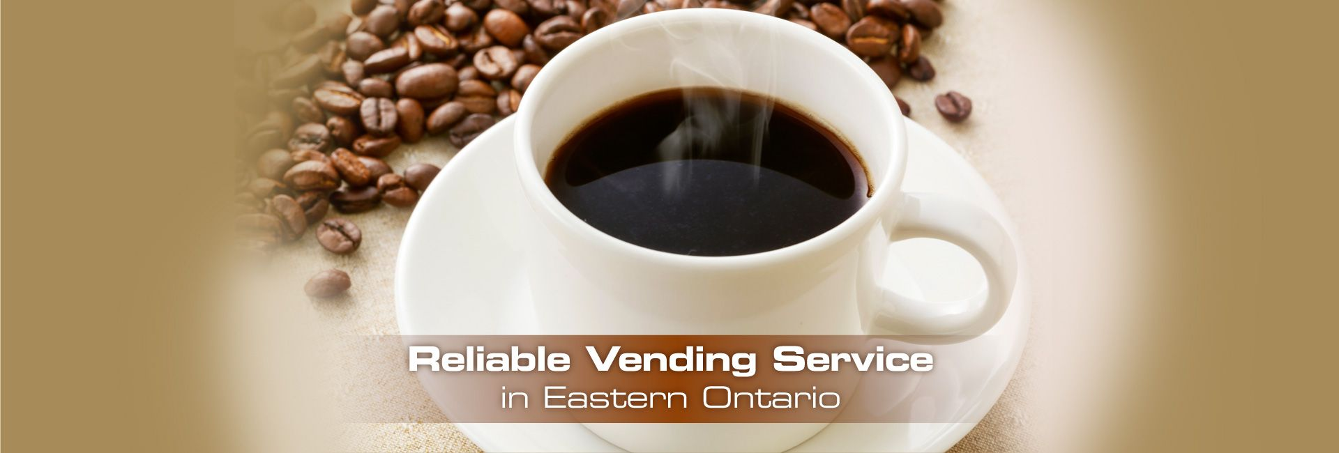 Reliable Vending Service in Eastern Ontario | Coffee cup and coffee beans